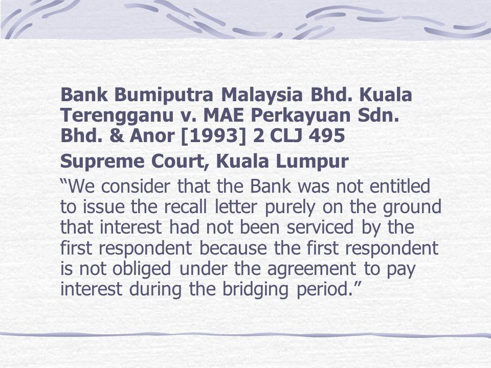 Bank Bumiputra Malaysia Bhd. Kuala Terengganu v. MAE Perkayuan Sdn. Bhd. & Anor [1993] 2 CLJ 495